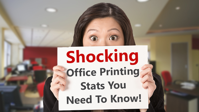 Shocking Office Print Stats You Need to Know!